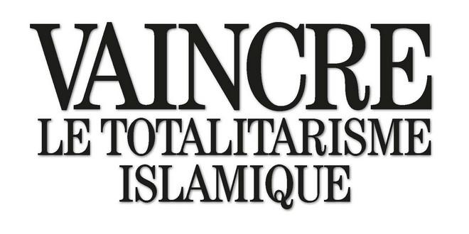 François Fillon Vaincre totalitarisme islamique