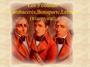 Triumvirat Cambacerès Bonaparte Lebrun