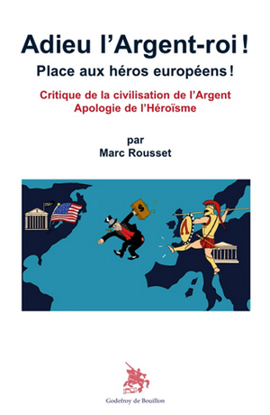 Marc Rousset Adieu Argent-roi