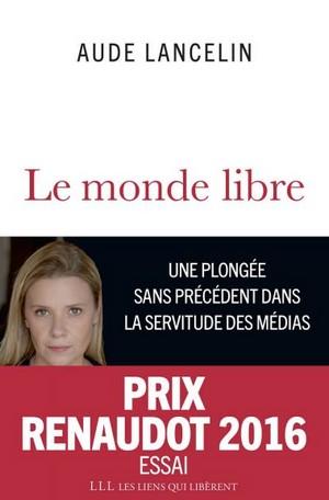 Aude Mancelin Monde Libre Prix Renaudot 2016