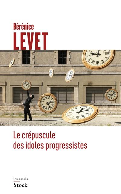 Bérénice Levet Crépuscule idoles progressistes