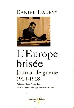 Daniel Halévy Europe brisée