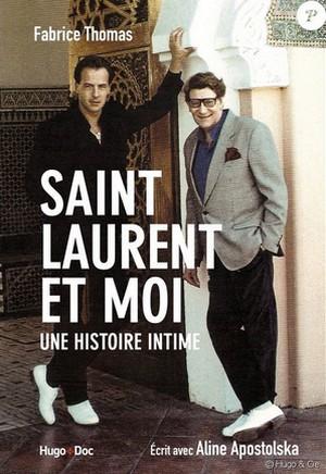 Fabrice Thomas Saint-Laurent et moi