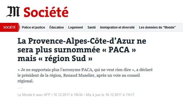La Provence Alpes Côte d'Azur ne sera plus surnommée « PACA » mais « région Sud »
