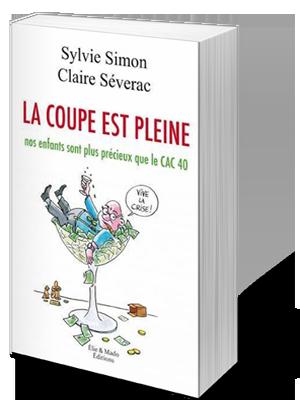 Sylvie Simon Claire Séverac La coupe est pleine