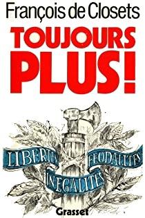 François de Closets Toujours Plus