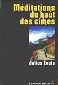 Julius Evola Méditations haut cimes