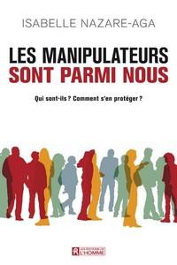 Isabelle Nazare-Aga Manipulateurs parmi nous