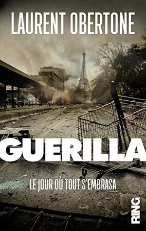 Laurent Obertone Guerilla