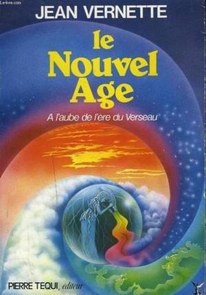 Nouvel Âge Aube Ère Verseau Jean Vernette