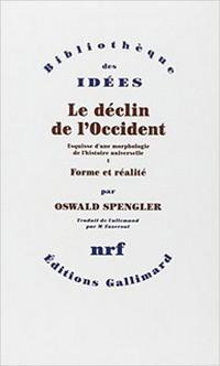 Oswald Spengler Declin Occident