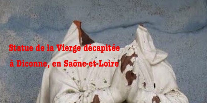 Diconne Saône Loire statue Vierge Marie décapitée