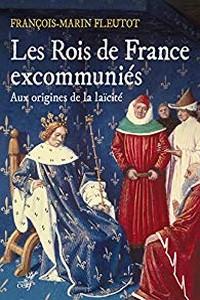 Café Histoire Toulon - François-Marin Fleutot - Rois France excommmuniés