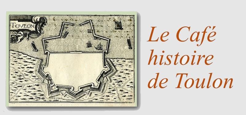 Café Histoire Toulon