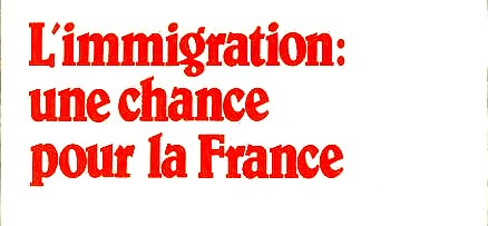 Immigration chance pour la France