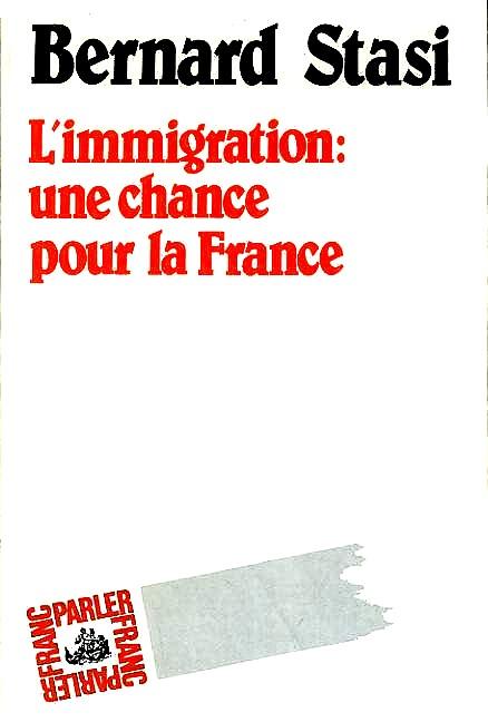 Stasi - Immigration chance pour la France