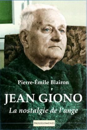 Pierre-Émile Blairon - Jean giono - Nostalgie ange
