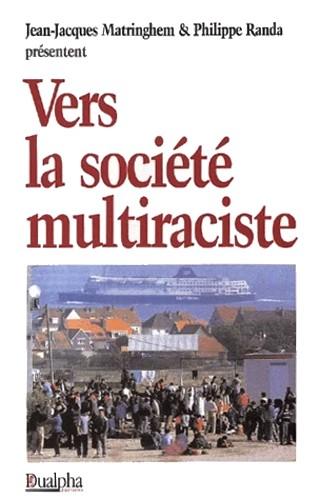 Matringhem Randa - Vers la société multiraciste