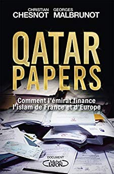 Qatar Papers - Christian Chesnot - Georges Malbrunot
