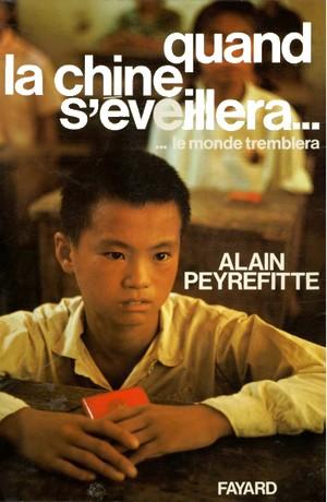 Alain Peyrefitte - Quand la Chine s'éveillera