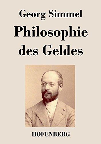 Georg Simmel - Philosophie des Geldes