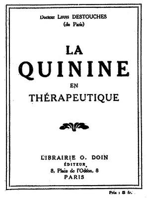 Louis Destouches - Louis-Ferdinand Céline - Quinine thérapeutique