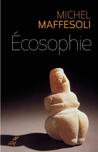 Michel Maffesoli - Écosophie