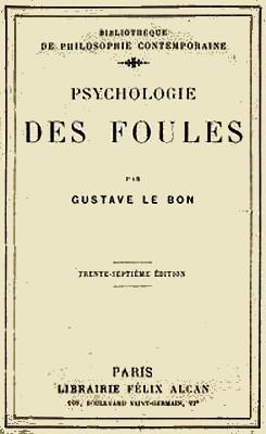Gustave Le Bon - Psycholoogie des foules