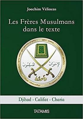 Joachim Véliocas - Frères musulmans dans le texte