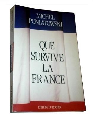 Poniatowski - Survive France