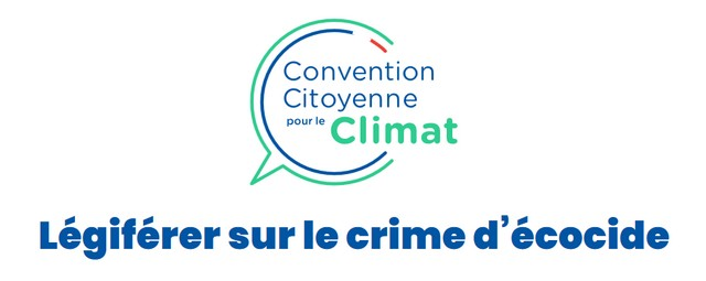 Convention Citoyenne Climat - Écocide
