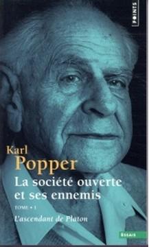Karl Popper - La société ouverte et ses ennemis (1)