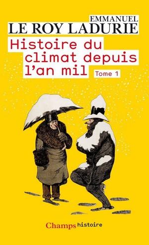 Le Roy-Ladurie - Histoire du climat depuis an mil (1)
