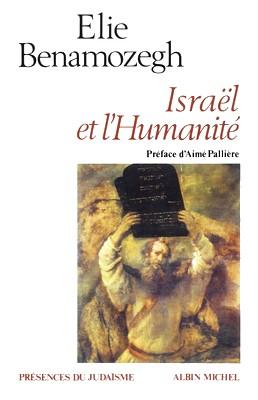 Élie Benamozegh - Israël et humanité