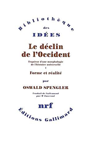 Oswald Spengler - Déclin Occident