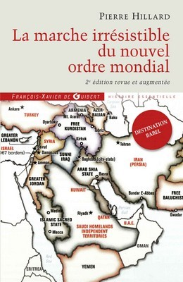 Pierre Hillard - Marche irrésistible Nouvel Ordre Mondial