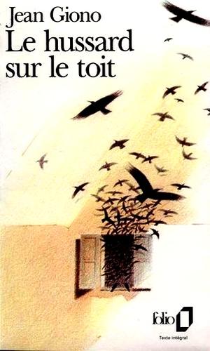 Jean Giono - Le hussard sur le toit