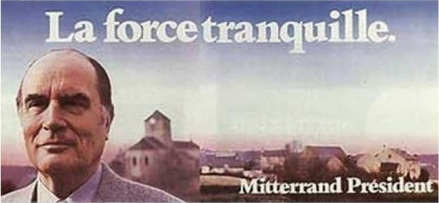 Mitterrand - Force tranquille