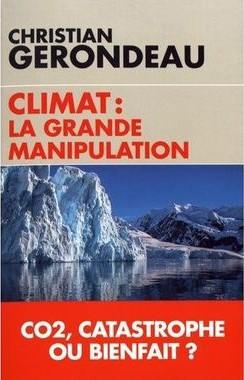 Christian Gérondeau - Climat La grande manipulation