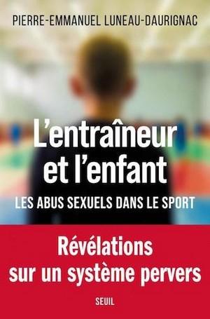 Entraîneur enfant - abus sexuels sport