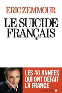 Éric Zemmour - Suicide français