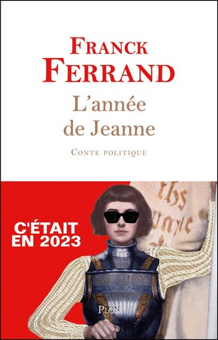 Franck Ferrand - Année de Jeanne