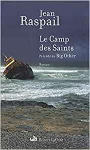 Jean Raspail - Le camp des saints