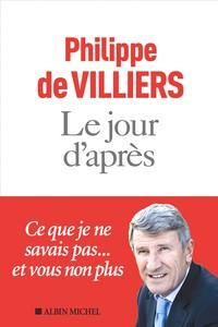Philippe de Villiers - Jour après