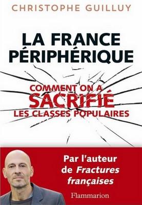 Christophe Guilluy - France périphérique