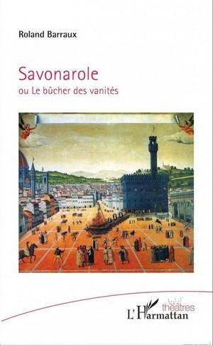 Roland Barraux - Savonarole bûcher vanités