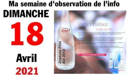 Ma semaine d'observation de l'info (18 avril2021)