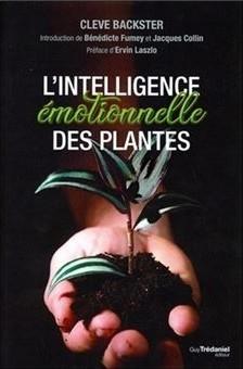 Cleve Backster - Intelligence émotionnelle plantes