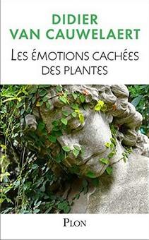 Didier van Cauwelaert - Émotions cachées plantes
