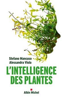 Stefano Mancuso - Alessandra Viola - Intelligence plantes